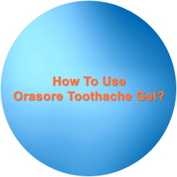 How-to-use-orasore-toothache-gel