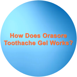 How-Orasore-Toothache-Gets-Rid-of-Tooth-Pain